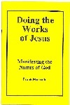 Doing the Works of Jesus