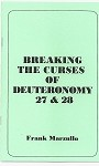 Breaking the Curses of Deuteronomy 27 & 28
