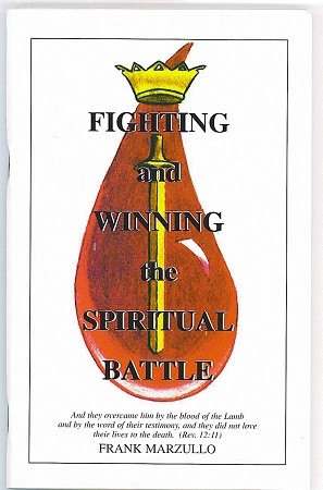 Fighting and Winning the Spiritual Battle Ebook