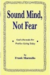 Sound Mind, Not Fear (God's Formula for Positive Living Today)