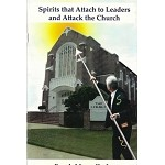 Spirits that attach to leaders and attack the church