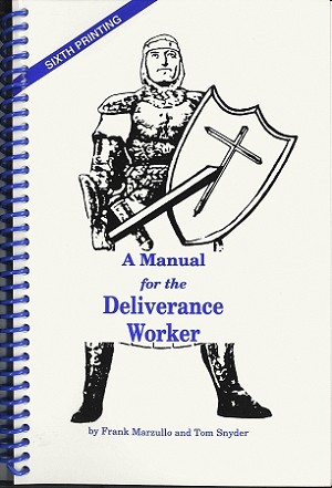 A Manual for the Deliverance Worker Ebook