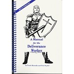 A Manual for the Deliverance Worker