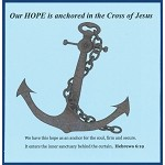 Our Hope is anchored in the Cross of Jesus