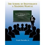 The school of Deliverance - A training manual